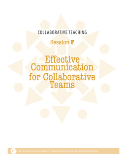 Collaborative Teaching Session F: Effective Communication for Collaborative Teachers